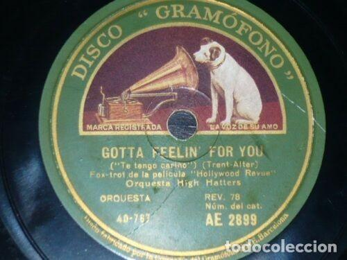 DISCO 78 RPM - GRAMOFONO - ORQUESTA HIGH HATTERS - GOTTA FEELIN´ FOR YOU - FILM - FOXTROT - PIZARRA (Música - Discos - Pizarra - Jazz, Blues, R&B, Soul y Gospel)