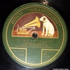 Discos de pizarra: DISCO 78 RPM - GRAMOFONO - ORQUESTA INTERNACIONAL NOVELTY - O KATHERINA - TITINA - FOXTROT - PIZARRA. Lote 169638416