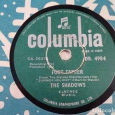 Discos de pizarra: DISCO 78 RPM THE SHADOWS - FOOT TAPPER/THE BREEZE AND I - INDIA. Lote 171107247