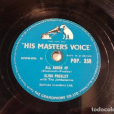 Discos de pizarra: DISCO 78 RPM ELVIS PRESLEY AND THE JORDANAIRES - ALL SHOOK UP/THAT'S WHEN YOUR… - GREAT BRITAIN. Lote 171107759