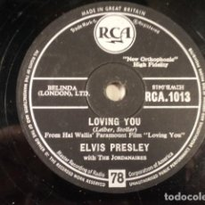 Discos de pizarra: DISCO 78 RPM ELVIS PRESLEY AND THE JORDANAIRES - LOVING YOU/TEDDY BEAR - GREAT BRITAIN. Lote 171109357