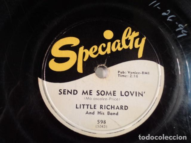 Discos de pizarra: DISCO 78 RPM LITTLE RICHARD AND HIS BAND - LUCILLE/SEND ME SOME LOVIN - Foto 3 - 171109910