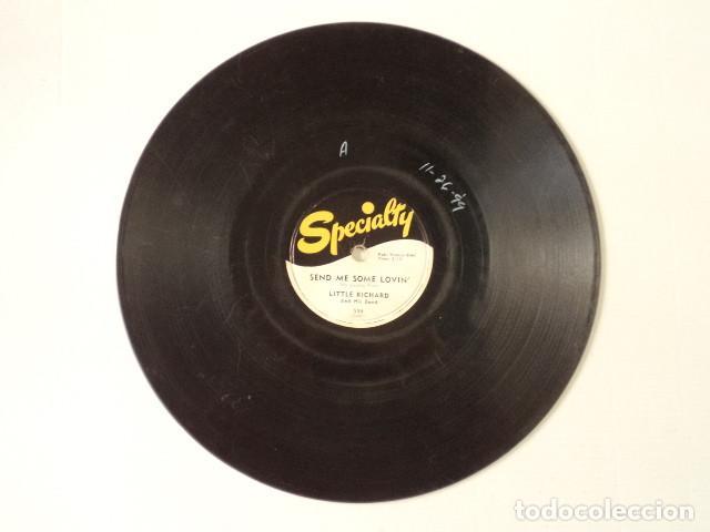 Discos de pizarra: DISCO 78 RPM LITTLE RICHARD AND HIS BAND - LUCILLE/SEND ME SOME LOVIN - Foto 4 - 171109910