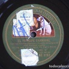 Discos de pizarra: EL PRINCIPE CARNAVAL. SERENATA.- CANCION DEL EMIGRANTE.. Lote 171246652