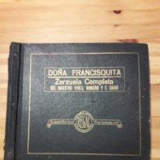Discos de pizarra: DOÑA FRANCISQUITA ZARZUELA VIVES ROMERO Y SHAW REGAL 8 DISCOS PIZARRA. Lote 171697378