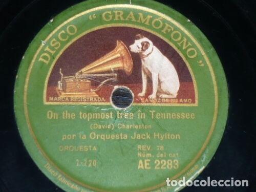 DISCO 78 RPM - GRAMOFONO - ORQUESTA JACK HYLTON - CHARLESTON - JAZZ - PIZARRA (Música - Discos - Pizarra - Jazz, Blues, R&B, Soul y Gospel)