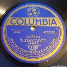 Discos de pizarra: FRAGMENTOS DE LA ÓPERA MARINA 78 RPM (30 CM.) MILLANES, LÓPEZ Y OVANDO. NO SABES TÚ. Lote 172319692