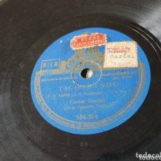 Discos de pizarra: DISCO 78 RPM CARLOS GARDEL. Lote 172639613
