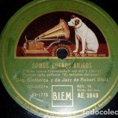 Discos de pizarra: DISCO 78 RPM - GRAMOFONO - ORQUESTA DE JAZZ ROBERT STOLZ - FILM - EL TENIENTE DEL AMOR - PIZARRA. Lote 173129904