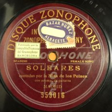 Discos de pizarra: DISCO DE PIZARRA 78 RPM ZONOPHONE NIÑA DE LOS PEINES.SOLEARES.CARTAGENERAS. Lote 175648472