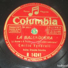Discos de pizarra: EMILIO VENDRELL - LA BALENGUERA - L´EMIGRANT . Lote 175915922