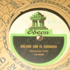 Dischi in gommalacca: SANZ VENTRILUOCO - DIALOGO CON EL BORRACHO - ESCENAS DEL AUTOMATA PEPITO . Lote 175917648