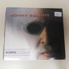 Discos de pizarra: S9- SONNY ROLLINS SONNY PLEASE CD 2006 NUEVO PRECINTADO!. Lote 176671812