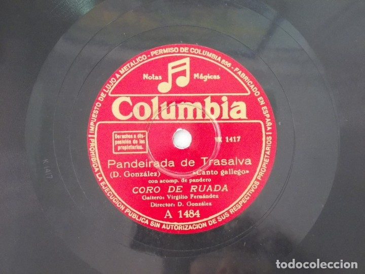 ANTIGUO DISCO DE PIZARRA GALLEGO CORO DE RUADA -PANDEIRADA DE TRASALVA-FOLIADA DE ETRIMO (Música - Discos - Pizarra - Flamenco, Canción española y Cuplé)