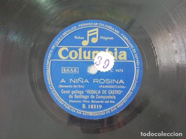 ANTIGUO DISCO DE PIZARRA GALLEGO CORAL ROSALIA DE CASTRO -A NIÑA ROSINA - PARA CALO CORAZON (Música - Discos - Pizarra - Flamenco, Canción española y Cuplé)