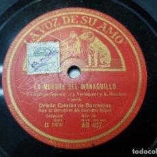 Discos de pizarra: DISCO PIZARRA-LA MUERTE DEL MONAGUILLO-ORFEON CATALAN SELLADO REV 78. Lote 176928250