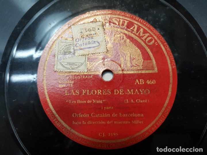 DISCO PIZARRA-LAS FLORES DE MAYO-ORFEON CATALAN REV 78 SELLADO (Música - Discos - Pizarra - Flamenco, Canción española y Cuplé)