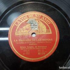 Discos de pizarra: DISCO PIZARRA-LAS SARDANAS DE LAS MONJAS-ORFEON CATALAN REV 78 SELLADO. Lote 176930947