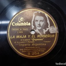 Discos de pizarra: DISCO PIZARRA-LA MAJA Y EL RUISEÑOR-IMPERIO ARGENTINA. Lote 176960183