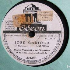 Discos de pizarra: DISCO DE PIZARRA - ODEON - BRASIL - BARROSO - LETRA ESPAÑOLA SALINAS SAMBA VISCONTI. Lote 177111940