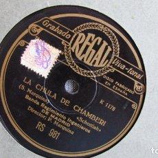 Discos de pizarra: DISCO DE PIZARRA - LA CHULA DE CHAMBERÍ - MARQUINA - REGIMIENTO INGENIEROS MADRID - ALAMBRES Y ORO. Lote 177113698