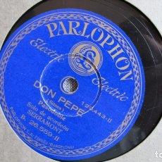 Discos de pizarra: DISCO DE PIZARRA - DON PEPE - PASADOBLE ACORDEÓN - AY TEODORO - PARLOPHONE. Lote 177115017
