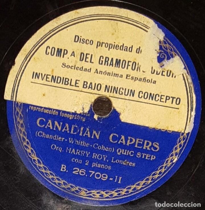Discos de pizarra: DISCO 78 RPM - GRAMOFONO MUESTRA - ORQUESTA HARRY ROY - TIGER RAG - CANADIAN CAPERS - PIZARRA - Foto 2 - 177408820