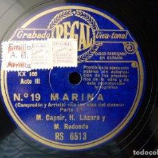 Discos de pizarra: ZARZUELA. MARINA Nº19-20. SEGUIDILLAS - EN LAS ALAS DEL DESEO. CASPIR, LÁZARO Y REDONDO. REGAL RS651. Lote 177602515