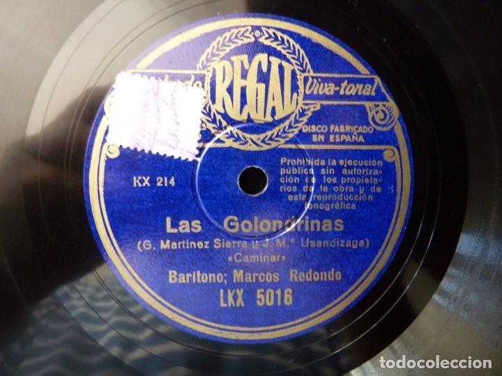DISCO PIZARRA. ZARZUELA. LAS GOLONDRINAS. CAMINAR - SE REÍA...MARCOS REDONDO. REGAL LKX5016 (Música - Discos - Pizarra - Clásica, Ópera, Zarzuela y Marchas)