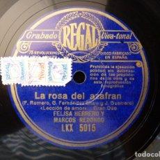 Discos de pizarra: ZARZUELA. LA ROSA DEL AZAFRAN, LECCIÓN DE AMOR-LA CANCIÓN DEL SEMBRADOR. M. REDONDO. REGAL LKX5015. Lote 177602855