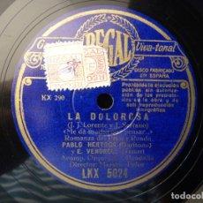 Discos de pizarra: ZARZUELA. LA DOLOROSA, LA ROCA FRÍA... ME DA MUCHO QUE PENSAR... VENDRELL - HERTOGS. REGAL LKX5024. Lote 177603015
