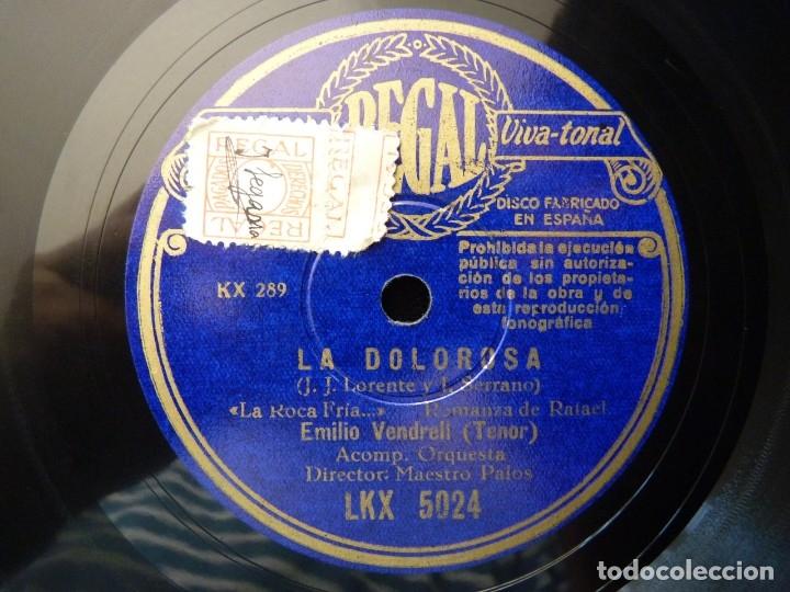 Discos de pizarra: ZARZUELA. LA DOLOROSA, LA ROCA FRÍA... ME DA MUCHO QUE PENSAR... VENDRELL - HERTOGS. REGAL LKX5024 - Foto 3 - 177603015