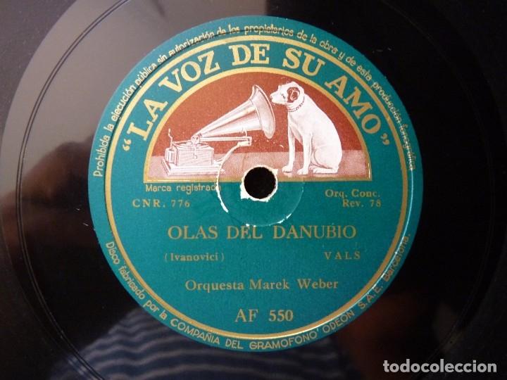 Discos de pizarra: VALS. LAS OLAS DEL DANUBIO - VIDA DE ARTISTA. ORQUESTA MAREK WEBER. LA VOZ DE SU AMO AF 550 - Foto 3 - 177641419
