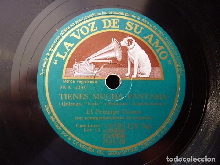 EL PRINCIPE GITANO Y ORQUESTA. TIENES MUCHA FANTASÍA, ZAMBRA. FIESTAS, LA VOZ DE SU AMO GY761 (Música - Discos - Pizarra - Flamenco, Canción española y Cuplé)