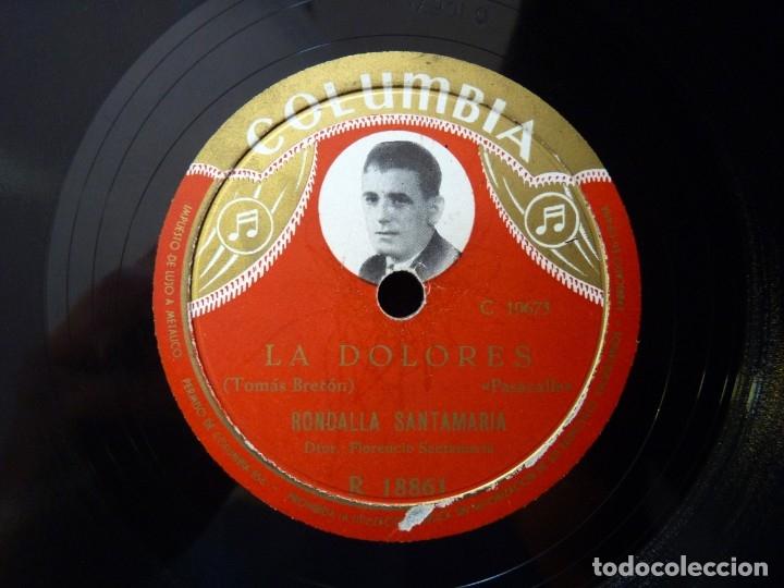 RONDALLA SANTAMARIA. DIRIGE FLORENCIO SANTAMARIA. LA DOLORES - ARAGON, TIERRA BRAVIA. COLUMBIA R1886 (Música - Discos - Pizarra - Flamenco, Canción española y Cuplé)