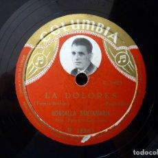 Discos de pizarra: RONDALLA SANTAMARIA. DIRIGE FLORENCIO SANTAMARIA. LA DOLORES - ARAGON, TIERRA BRAVIA. COLUMBIA R1886. Lote 177878620