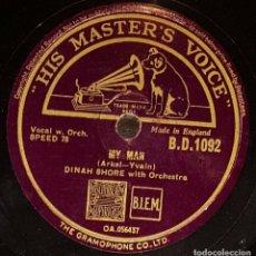 Discos de pizarra: DISCO 78 RPM - HIS MASTER´S VOICE - DINAH SHORE - ORQUESTA - MY MAN - SOMEBODY LOVES ME - PIZARRA. Lote 177945693