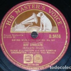 Discos de pizarra: DISCO 78 RPM - HIS MASTER´S VOICE - DUKE ELLINGTON - ORQUESTA - RIFF STACCATO - SWING - PIZARRA. Lote 178051464