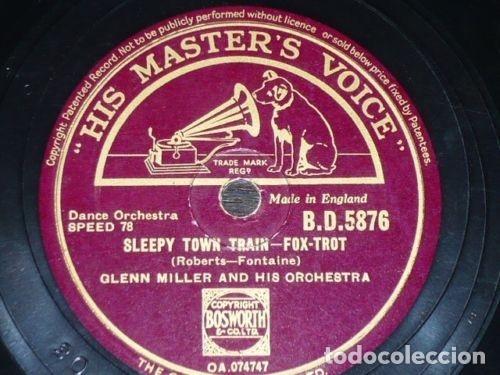 DISCO 78 RPM - HMV - GLENN MILLER - ORQUESTA - SLEEPY TOWN TRAIN - JUKE BOX SATURDAY NIGHT - PIZARRA (Música - Discos - Pizarra - Jazz, Blues, R&B, Soul y Gospel)