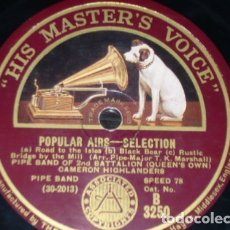 Discos de pizarra: DISCO 78 RPM - HMV - PIPE BAND OF 2ND BATTALION - INVERNESS - POPULAR AIRS - HIGHLANDERS - PIZARRA. Lote 178054978