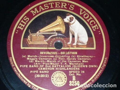Discos de pizarra: DISCO 78 RPM - HMV - PIPE BAND OF 2ND BATTALION - INVERNESS - POPULAR AIRS - HIGHLANDERS - PIZARRA - Foto 2 - 178054978
