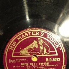 Discos de pizarra: DISCO 78 RPM - HMV - RAY NOBLE - ORQUESTA - FILM - STARS OVER BROADWAY - WHERE AM I? - PIZARRA. Lote 178055877