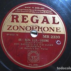 Discos de pizarra: DISCO DE PIZARRA. RUMBA. 4 PALOMAS- OH! MISS LIZA.SIGUINE. DON BARRETO. REGAL ZONOPHONE.. Lote 178280343