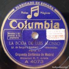 Discos de pizarra: LA BODA DE LUIS ALONSO, ORQUESTA SINFÓNICA DE MADRID, COLUMBIA A 4073, DISCO DE PIZARRA. Lote 178394658
