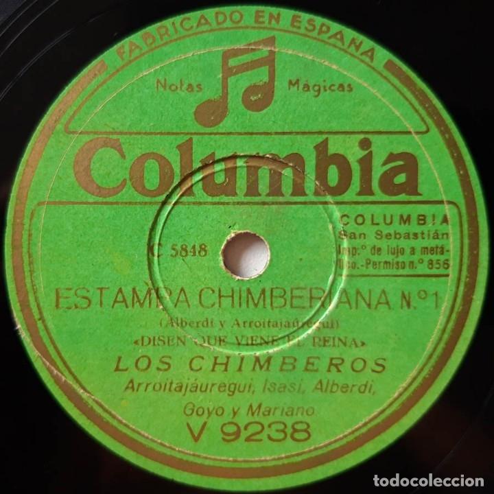 LOS CHIMBEROS DISEN QUE VIENE EL REINA, HAY UNA CALLE EN BILBAO, ESTAMPA CHIMBERANA, COLUMBIA V 9238 (Música - Discos - Pizarra - Clásica, Ópera, Zarzuela y Marchas)