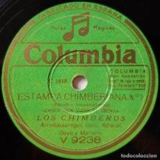 Discos de pizarra: LOS CHIMBEROS DISEN QUE VIENE EL REINA, HAY UNA CALLE EN BILBAO, ESTAMPA CHIMBERANA, COLUMBIA V 9238. Lote 178394683