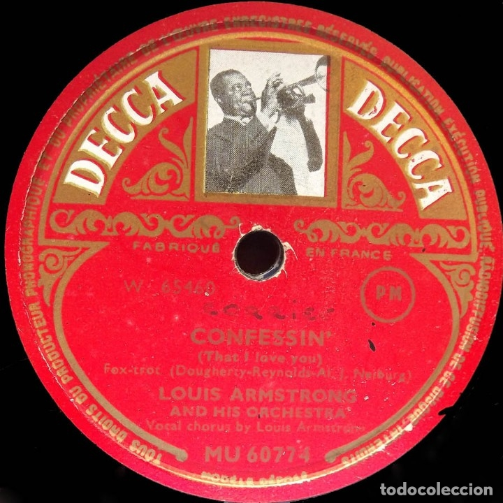 LOUIS ARMSTRONG AND HIS ORCHESTRA, CONFFESSIN', ONCE IN A WHILE, DECCA MU 60774, 10 PULGADAS, 78 RPM (Música - Discos - Pizarra - Jazz, Blues, R&B, Soul y Gospel)