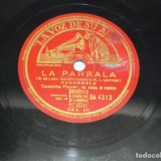 Discos de pizarra: CONCHITA PIQUER, A LA LIMA Y EL LIMÓN, LA PARRALA, CONCHA PIQUER, LA VOZ DE SU AMO DA 4313, PIZARRA. Lote 178642407