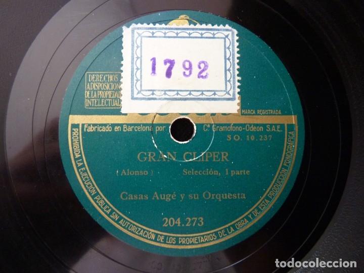 Discos de pizarra: CASAS AUGÉ Y SU ORQUESTA. GRAN CLIPER. SELECCIÓN I y II. ODEON 204273 - Foto 3 - 178809351