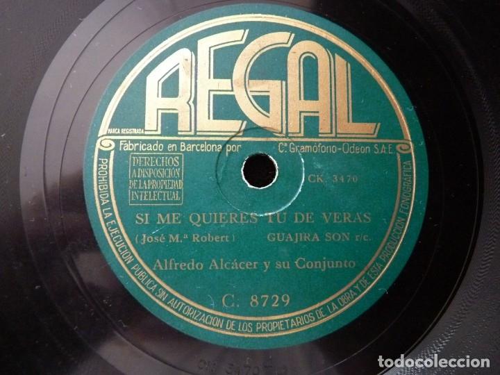 ALFREDO ALCÁCER Y SU CONJUNTO. SI ME QUIERES TU DE VERAS. CANTA MORENA. REGAL C8729 (Música - Discos - Pizarra - Flamenco, Canción española y Cuplé)